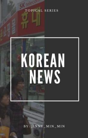 Korean News by Jinny_min_min