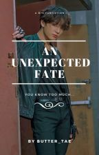 An unexpected fate 18+ (Jeon Jungkook) by Taestigress123