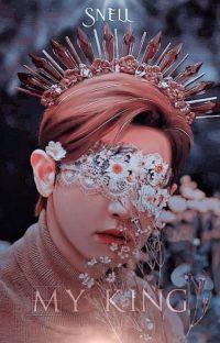 [HIATUS] 私の王 ; ᴍʏ ᴋɪɴɢ ❦ SeYeol cover