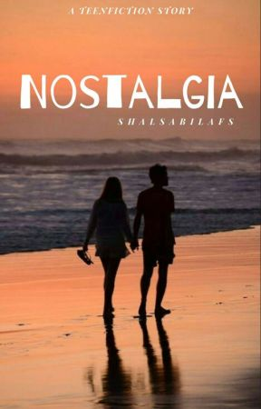 NOSTALGIA by shalsabilafs