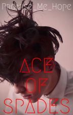 Ace of Spades (BxB) by Promise_Me_Hope