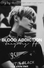 BLOOD ADDICTION | TAEYONG FF by skzct09