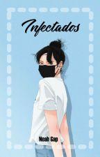 Infectados by NoahGAP