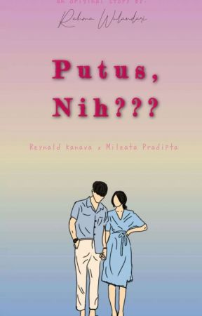 Putus, nih??? by RahmaWulan15