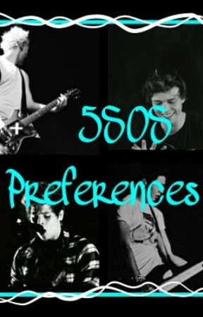 5 Seconds Of Summer Preferences by dallashappiness