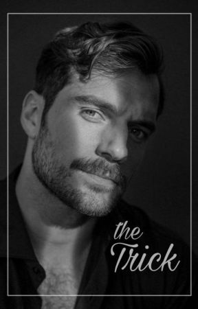 The Trick || Henry Cavill by capchame