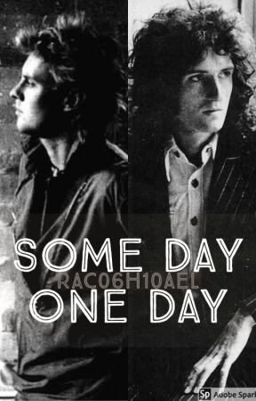 Some Day One Day (Maylor AU) by rac06h10ael