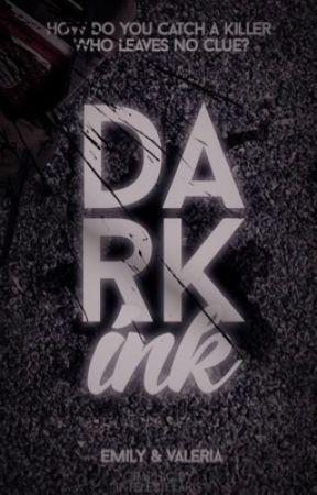 DARK INK by valerynun
