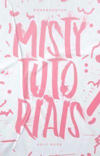MISTY, tutoriais. cover