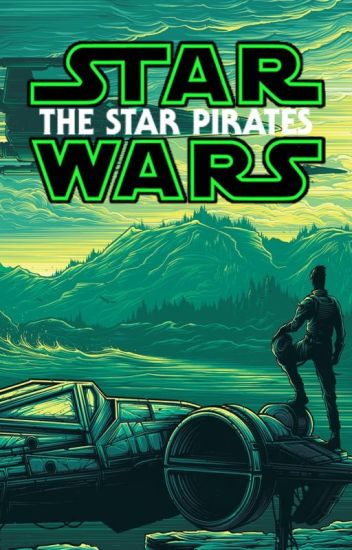Star Wars: The Star Pirates