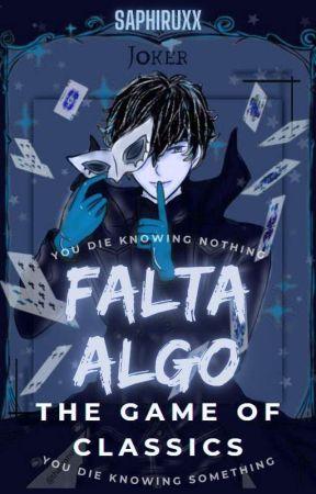Falta Algo: The Game of Classics by saphiruxx