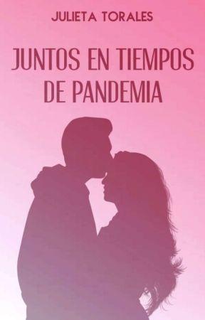 Juntos en tiempos de pandemia by JulietaTorales