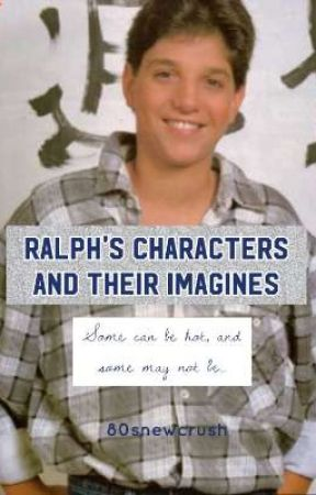Ralph's characters and their imagines by 80snewcrush