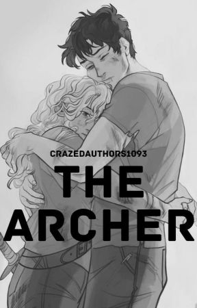 THE ARCHER-A Percabeth Short Story by crazedauthors1093