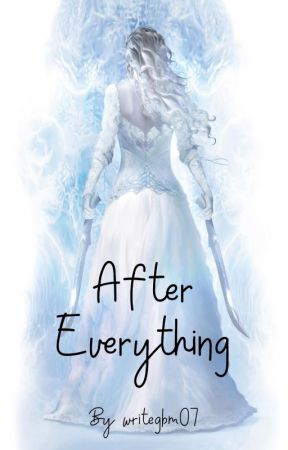 After Everything by writegbm07