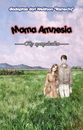 Mama Amnesia by nyonyahcullen