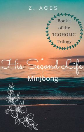 His Second Life | MinJoong by z_aces
