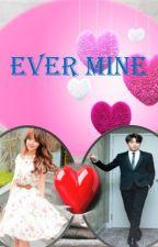 Ever Mine (sinhala fanfiction) by NeliNeli007