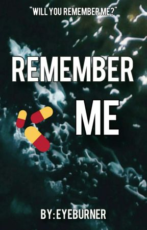 REMEMBER ME by eyeburner