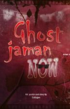 Ghost Jaman Now by Collagen98