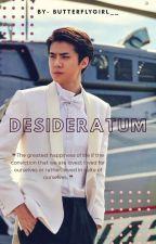 Desideratum ❦ Sehun  by ButterflyGirl__