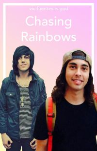 Chasing Rainbows ➳ Kellic cover