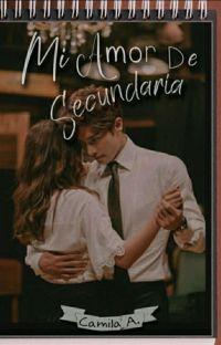 Mi Amor de Secundaria [#1] ✔ cover