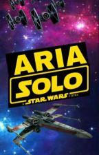 Aria Solo A Star-Wars Story by Loki_Thranduil_Solo