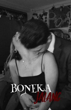 BONEKA JALANG (21+) by VOXXIANIXXXANEE