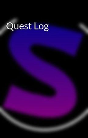 Quest Log by isthisjustfanasy