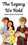 The Legacy We Hold--Sequel to Spoken From the Heart cover