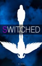 sWitched by bvidwrites