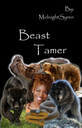 Beast Tamer (Ongoing) by MidnightSyren