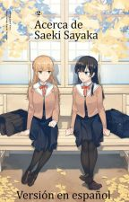 Bloom Into You: Regarding Saeki Sayaka  {Traducción} by axphile