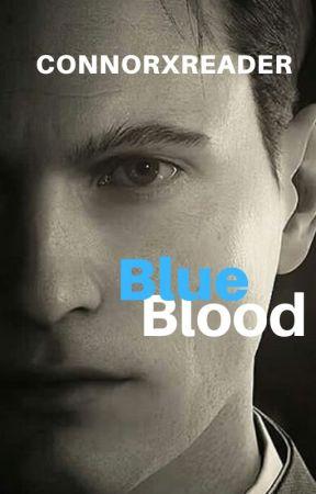Blue Blood (ConnorxReader) by CrushCon