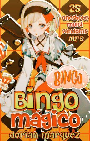Bingo Mágico 「BingoAU › MultiFandom」 by DorianMoondust