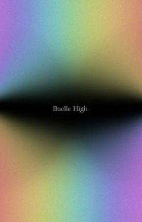 Buelle High (multi-musical HS au) by stillblockingthis