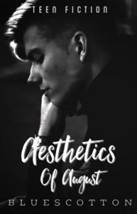 Aesthetics Of August | ✔ cover