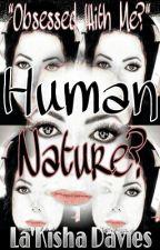Human Nature? (Michael Jackson) by MJsTenderoni
