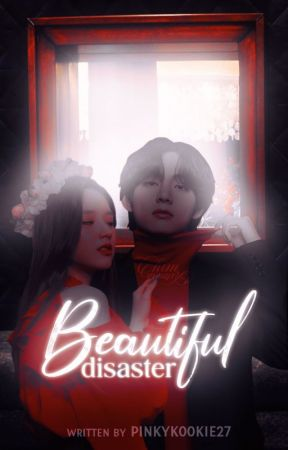 (C) Beautiful Disaster❤️ by pinkykookie27