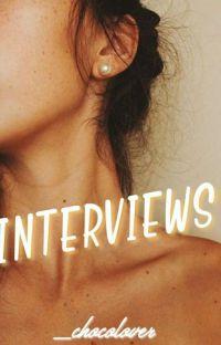 Interviews (wattpad) cover