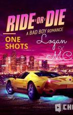 Choices Ride or Die One Shots/ Song fics (Logan x MC) by GalaxyGirl20671