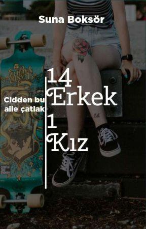 14 erkek 1 kız by AlesyaAllen