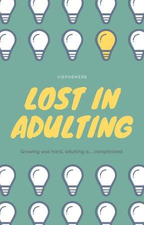 Lost in Adulting by Viephemere