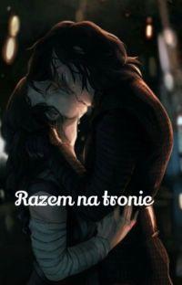 Reylo: razem na tronie (ukończone) cover