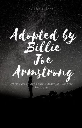 Adopted by Billie Joe Armstrong by 13_Rose_24