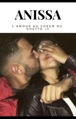 Chronique d'Anissa : L'amour au Coeur du Ghetto <3 by Chroniques_world