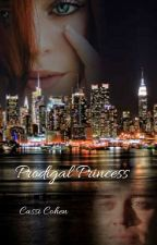 Prodigal Princess by Cassi3773