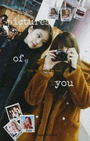 Pictures of you   #jenlisa by bIackwinterr