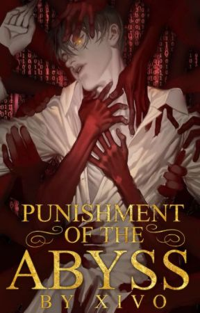 Punishment of the Abyss by Xivo59secs